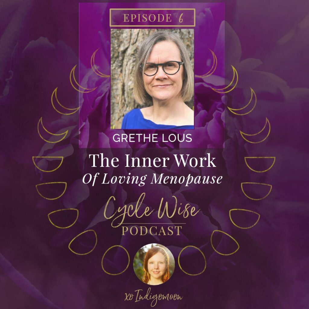 Grethe Lous - The Inner Work Loving Menopause episode cover